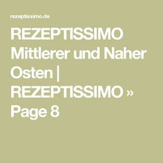 REZEPTISSIMO Mittlerer und Naher Osten | REZEPTISSIMO » Page 8