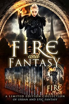 Fire and Fantasy - Limited Edition Collection of Urban & Epic Fantasy #Sale #PreOrder #$0.99 | Novel Reads Cafe
