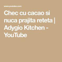 Chec cu cacao si nuca prajita reteta | Adygio Kitchen - YouTube Youtube, Youtubers, Youtube Movies
