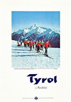 Tyrol, Austria. Vintage Ski Poster  http://www.tirol-ferienwohnung.com/