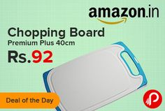 Amazon Deal of the Day is offering All Time Plastics Premium Plus Chopping Board 40cm at Only Rs.92. This Cutting board is specially designed with the grooves at the sides which prevents spilling of the juices, Given with slight buses in back which prevent them to slide/slip while chopping, With its crack, chip and wrap proof quality makes it must have kitchen utility.  http://www.paisebachaoindia.com/chopping-board-premium-plus-40cm-at-rs-92-amazon/