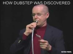 How Dubstep was invented. https://www.youtube.com/watch?v=8g8IkpwO4A8