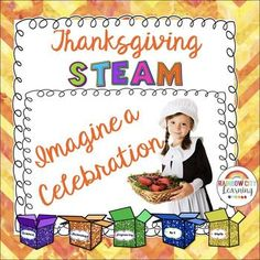 Project Based Learning - STEM - STEAMPerfect for displaying on a bulletin board or portable display board, these posters and mini-posters will inspire your students to think outside the box as they use prompts based on the first Thanksgiving to develop new creations.