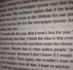 I would die for you, but I won't live for you.