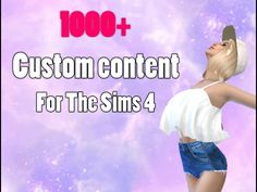 The sims 4 Custom Content pack 1000+ CC FOLDER★ - YouTube