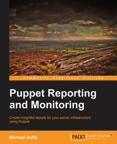 Create insightful reports for your server infrastructure using Puppet