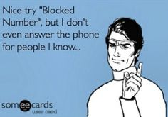 Not sure if this pin was directed at me, but I have NEVER called you from a blocked number ...GOD as my witness. If I wanted to call you, I'd use my REAL number. I have nothing to hide. On the other hand, if you'd like to talk, I will gladly talk to you...no hard feelings. That part of my life is in the past and I plan on keeping it there. Hopefully, you can do the same. Hope you and your family has a wonderful Thanksgiving (seriously...not being sarcastic)...<3