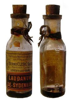 "Laudanum, alcoholic tincture of opium, sometimes sweetened with sugar (very bitter tasting), also called wine of opium. 18th and 19th centuries were marked by the widespread use of laudanum, cheaper than a bottle of wine, when available, and not taxed as an alcoholic beverage. Addictive properties were not yet known, principle use was an an analgesic and cough suppressant in times when ""cholera and dysentery regularly ripped through communities. . ."""