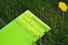 Art and Visual Perception. A Psychology of The Creative Eye - Rudolf Arnheim