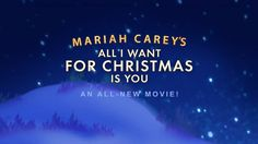 Mariah Carey's 'All I Want For Christmas Is You' to Become an Animated Feature Film