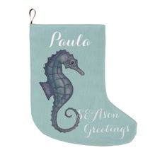 SEAson Sea-horse greetings christmas stocking- large Christmas Stocking - artwork by Paula Freeman.  choose this seahorse to make a matching set for your coastal holiday at zazzle.com