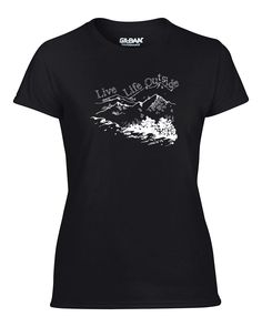 Live Life Outdoors Women's T-Shirt - Outdoors T-Shirt - Camping, Hiking Shirts - Adayak.com