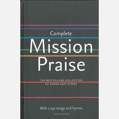 9780007286027 Complete Mission Praise, by Peter Horrobin and Greg Leavers, Religion Book