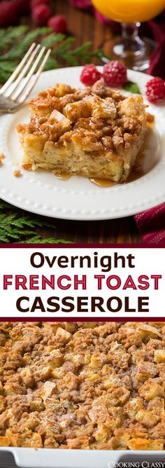 Overnight French Toast Casserole - Cooking Classy - Recipes for Breakfast and Brunch - Overnight French Toast Casserole has all the goodness of French toast and then some thanks to that s - Breakfast Casserole French Toast, Breakfast Dishes, Best Breakfast, Overnight French Toast Casserole, Breakfast Recipes, Best Overnight French Toast Recipe, Great French Toast Recipe, Night Before Breakfast, Breakfast Ideas