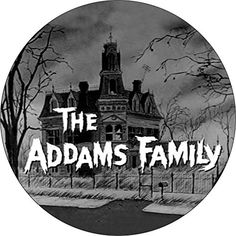 "The Addams Family - House with Logo - 1.25"" Round Button ... https://www.amazon.com/dp/B01N63VHIT/ref=cm_sw_r_pi_dp_x_iOWFyb205HT9W"