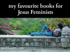 Sarah Bessey: In which I share my favourite books for Jesus Feminists