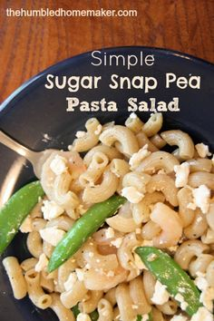 Simple Sugar Snap Pea Pasta Salad. By using fresh, seasonal veggies ...
