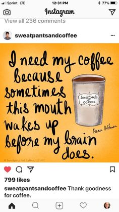 My mouth wakes up before my brain does #coffeelovers #CoffeeMotivation #CoffeeMemes