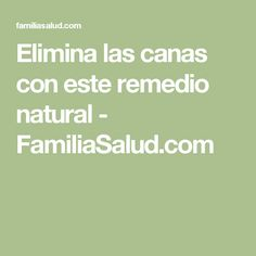 Elimina las canas con este remedio natural - FamiliaSalud.com Natural Acne Remedies, Home Remedies For Acne, Beauty Care, Beauty Hacks, Tips Belleza, Health And Beauty Tips, Hair Health, Acne Scars, Up Hairstyles