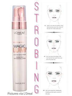 One of my favorites for strobing Loreal Magic Lumi