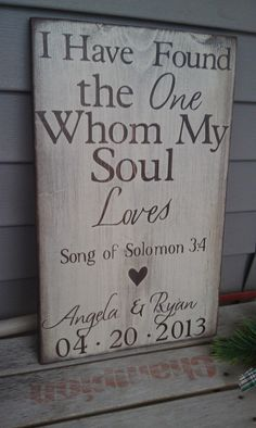 Personalized Engagement Gift, I have found the whom my soul loves, Wedding Art, Wood Sign, Home Decor – Engagement Decoration Wedding Signs, Our Wedding, Dream Wedding, Wedding Table, Wedding Shower Signs, Wedding Programs, Trendy Wedding, Ideas Collage, Personalized Engagement Gifts
