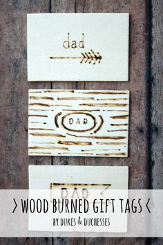Wood Burned Gift Tags - Dukes and Duchesses