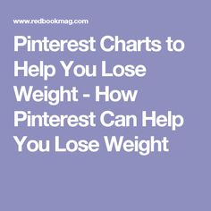 Pinterest Charts to Help You Lose Weight - How Pinterest Can Help You Lose Weight