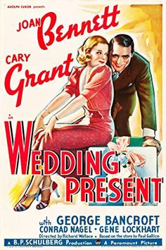 Wedding Present Cary Grant, Joan Bennett Premiered 9 October 1936 Cary Grant, Old Movies, Vintage Movies, Vintage Stuff, Picture Movie, Movie Tv, Old Movie Posters, Film Posters, Joan Bennett