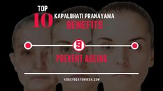 Top 10 Kapalbhati Pranayama Benefits on Prevent Ageing Pranayama Benefits, Remedies For Glowing Skin, Relaxation Response, Improve Blood Circulation, Energy Level, Ageing, How To Increase Energy, Stress And Anxiety, Stress Relief