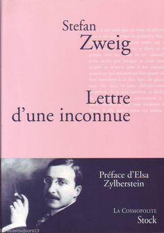 #littérature #nouvelle : Lettre D'une Inconnue de Stefan Zweig. Un jour, le célèbre romancier R. reçoit un étrange courrier. Dans une lettre déchirante de sincérité, une inconnue lui raconte son existence, ses joies, ses espérances, ses échecs, et lui confesse l'amour sans borne qu'elle lui voue. Bientôt le voile se lève sur l'identité de cette mystérieuse confidente, qui ne lui est, peut-être, pas complètement inconnue.