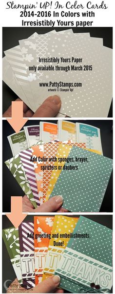 Stampin' Up! In Colors with Sale a Bration Irresistibly Yours paper and For Being You Thanks set. Cards by Patty Bennett #stampinup #incolors