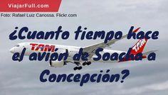 Duración del vuelo Soacha a Concepción