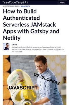 If you're not familiar with serverless architecture, this article will help you to find out how to build authenticated serverless JAMstack apps with Gatsby and Netlify