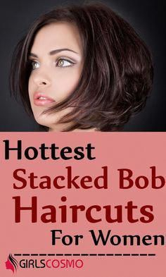 The stacked bob haircuts are highly trendy and super stylish. The stacked bob hairstyles and haircuts have been grabbing a lot of fame and curiosity among women Modern Bob Hairstyles, Bob Hairstyles For Thick, Box Braids Hairstyles, Hairstyles Haircuts, Best Bob Haircuts, Inverted Bob Hairstyles, Bob Haircuts For Women, Stacked Bobs, Stacked Inverted Bob