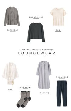 A minimal loungewear capsule wardrobe - Jessica Rose Williams | minimalism | minimal style | minimal loungewear | slow living | capsule wardrobe ideas | how to build a capsule wardrobe | capsule wardrobe tips | simple living