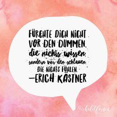 Words of wisdom #erich Kästner