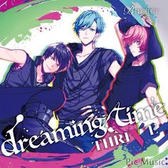 I love their songs! Check them out, they're really good! B-Project Thrive!