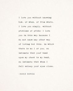 Pablo Neruda love poetry, i love you without knowing how, love sonnet poem, gifts for her, gift for him, love poem, love quote poster