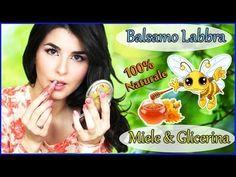 Balsamo Labbra MIELE & GLICERINA Fai da te ❀ idratante contro freddo e screpolature ∫ Marisa'Style - YouTube