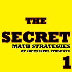 Math Strategies: What Successful Math Students Do That Others Don't
