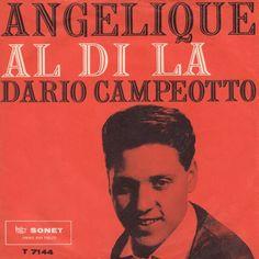 Italiensk version af Angelique. Dario er på hjemmebane! B-siden er en coverversion af det italienske Grand Prix-bidrag fra 1961