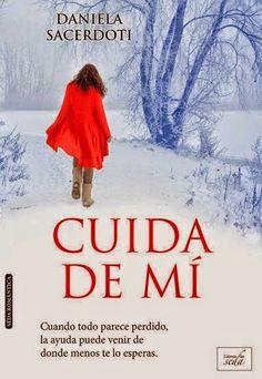 CUIDA DE MI, DANIELA SACERDOTI http://bookadictas.blogspot.com/search?updated-max=2014-07-26T02:51:00-04:30