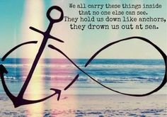 Anchor tattoos have a very long and rich history of meaning and symbolism to those who choose to wear them and to those with whom they interact. Nowadays Anchor Tattoos are usually associated with sailors . Infinity Anchor, Infinity Love, To Infinity And Beyond, Bad Day Quotes, Me Quotes, Beach Quotes, Qoutes, Lyric Quotes, Tattoo Quotes