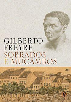 SOBRADOS E MUCAMBOS