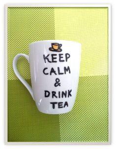 Keep Calm and Drink Tea// Custom hand painted mug