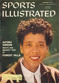 "althea gibson on sports illustrated    ""Gibson, Althea."" Britannica Online (n.d.): Britannica Online. Web. 26 Feb. 2013."