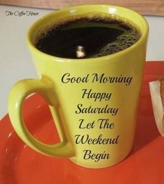 Good Morning! Let the Weekend Begin! ;)☕