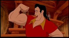 Gaston- probably the cutest evil villain in all of Disney, except the constant reminder of his muscle and chest hair. Ugh!