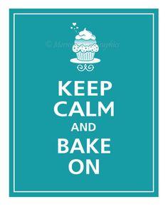 Keep Calm and Bake On Poster Print