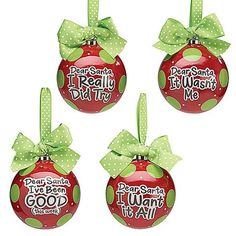 "201-9720192 Dear Santa Message Ornaments 5.5"" - Sold Separately $14.00/each"
